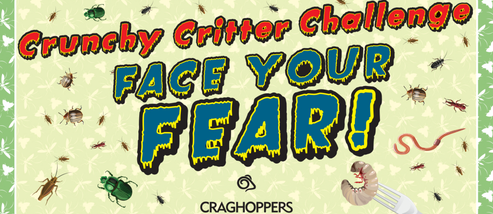 Face your fears this Easter at Craghoppers!